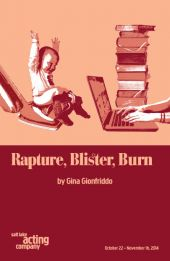 Rapture, Blister, Burn