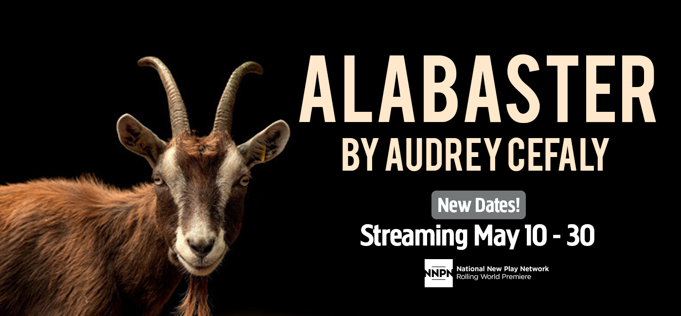 Cast, Creative Team, and New Streaming Dates for ALABASTER