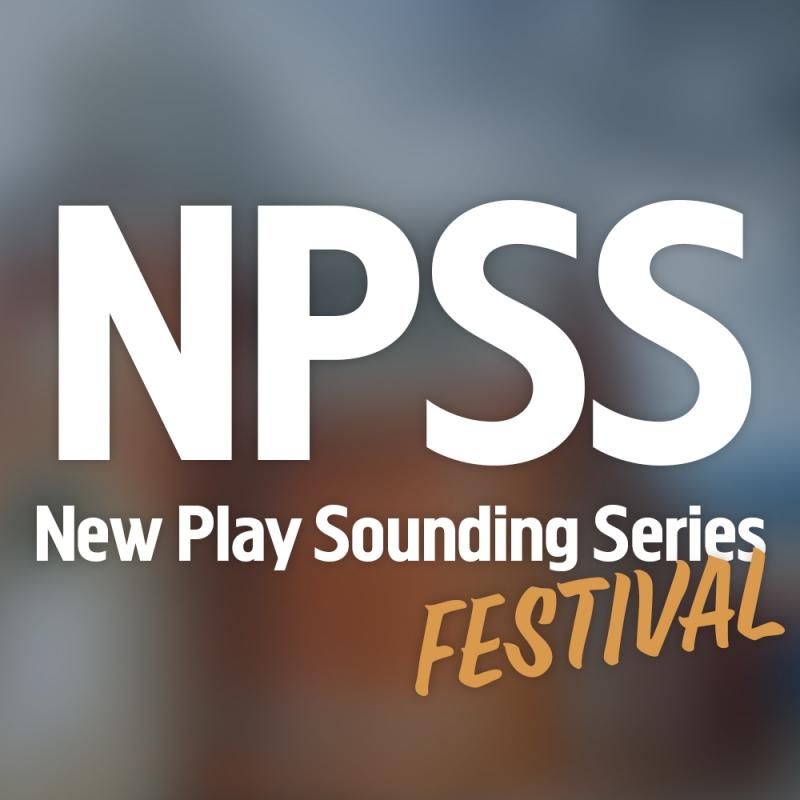 New Play Sounding Series Festival