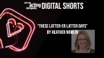 "SLAC Digital Shorts: ""These Latter-er Latter Days"""