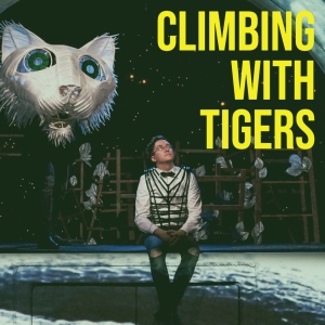 Climbing With Tigers